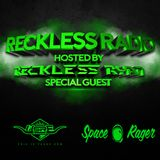 Reckless Ryan - Reckless Radio 04 (Usre x Space Rager Guest Mixes)