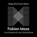 Keep the Funk Alive! (Live Set @ Lulu's Social Bistro 27.05.2017)