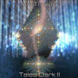 Vic Triplag - Tales Dark II
