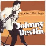 Johnny Devlin - Rock With The Devlin