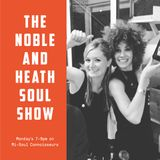 The Noble & Heath Soul Show 11th February 2019