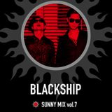 SUNNY MIX Vol.7 - BLACKSHIP