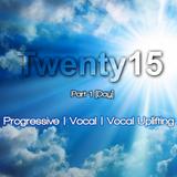 Twenty15 Yearmix - Part 1 [Day]