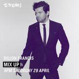 Dillon Francis Triple J (JJJ) MixUp 2017