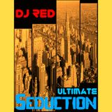 DJ RED Ultimate Seduction