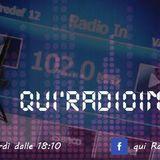 QUI RADIO IN  TRASMISSIONE DEL 26 FEBBRAIO  2015  PUNTATA Nr . 631