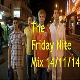 The Friday Nite Mix 14/11/14