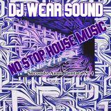 DJ WEAR SOUND - NO STOP HOUSE MUSIC Secondo Anno Puntata N. 4