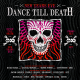 Set - Dance Till Death New Year's Eve Promo 2016