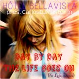 Hôtel BellaVista près. CarlosDJMaster in: Day by Day, The Life Goes On. ( So Let's Dance)