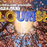 Andre Way - Flourish vol.3 @RadioShow Nosutiradio (Michael Blayze, Dj Phantom)