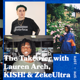 The Takeover with Lauren Arch and Special Guests KISH! and ZekeUltra - 28.06.19 - FOUNDATION FM