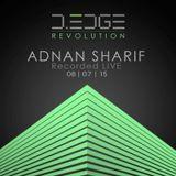 Adnan Sharif Recorded Live @ D-EDGE REVOLUTION JULY 8 2015