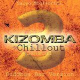 Kizomba Sensual Chillout 3  (Buddhaa Bar Version)