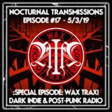 Nocturnal Transmissions Radio: SPECIAL EPISODE: WAX TRAX! RECORDS Tribute