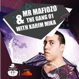 Mr MaFioZo & The GanG 01 With KARIM MIKA