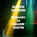 DANCE NATION CALON 105FM Episode 14