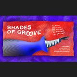 Shades of Groove Live @Agharti