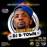 Deejay B-Town - Unverified Radio Guest DJ NOV 2016 (Uninterrupted Mix)
