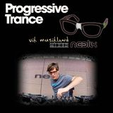 "Progressive Trance ""Neelix"" VikMusikland Mixed"