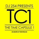 DJ 254 PRESENTS - THE TIME CAPSULE 1