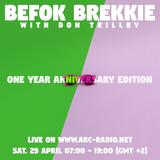Befok Brekkie Episode 17: One Year Anniversary Edition (Part One)