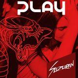 PLAY #18 @ Suzuran (Berlin – Ibiza / Tech, Tribal, Deep)