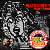 JAMROCK RADIO MAR 7, 2013: WATCH OUT!!!