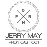 PronCast OO1 - DJ Jerry May