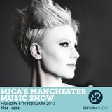 Mica's Manchester Music Show 6th February 2017