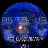 Deep Disco Sessions Vol.1 - Mixed by Biotrans