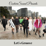 CoutureSound presents LET'S GROOVE