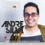 #18 Hardwell PT Fans presents Hiper DJ André Silva  [06. V .2017]