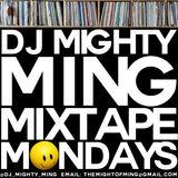 DJ Mighty Ming Presents: Mixtape Mondays 35