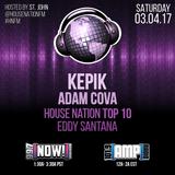 House Nation 3.4.17 - Eddy Santana & House Nation Top 10 - Part 1