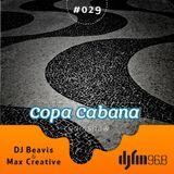 Dj Beavis & Max Creative  Copa Cabana Radio Show # 29