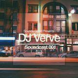Soundcast 001: DJ Verve