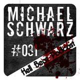 Michael Schwarz - Hell Beat Podcast #031
