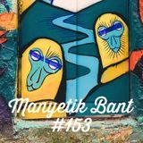 Manyetik Bant #153 (07.02.2017 - 96.2 Radyo Eksen, Istanbul)