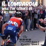 Il Lombardia, will the leaves be falling? S2 Ep3