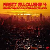 NASTY FELLOWSHIP Vol.4 / Mixed by DJ  GEORGE, TANKO, 3-CHO, KITADAKEN, AIR, KEM