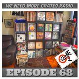 We Need More Crates Radio - Episode 68 - Guilty Simpson,MFDOOM,DEl,D'anglelo,Jurasic5, Dabrye,Madlib