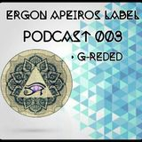 G-Reded - [Ergon Apeiros Label Podcast 003]