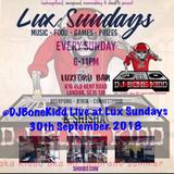 @DJBoneKidd Live at Lux Sunday 30th September 2018