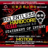 Dj Tieum wae Mc Ezy Live @ Relentless Hardcore 2011 Statement Of Intent (North Tunnel Arena)