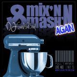 Mix'n And Mash'n Again feat. New Cali Mix