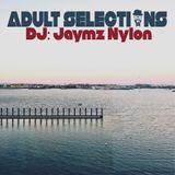 DJ Jaymz Nylon – Adult Selections #188