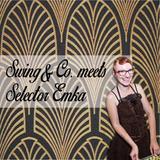 Swing&Co meets Selector Emka