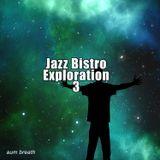 Jazz Bistro Exploration 3