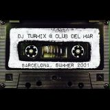 Club Del Mar Barcelona - Summer 2001 (All Vinyl Live mix)